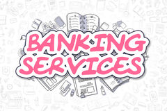 Banking Services - Cartoon Magenta Word. Business Concept. Banking Services - Sketch Business Illustration. Magenta Hand Drawn Word Banking Services Surrounded Royalty Free Stock Photo
