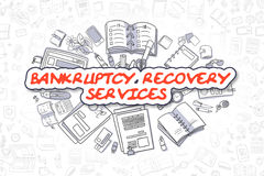 Bankruptcy Recovery Services - Business Concept. Bankruptcy Recovery Services - Sketch Business Illustration. Red Hand Drawn Inscription Bankruptcy Recovery Royalty Free Stock Photos