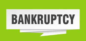 Bankruptcy. Sign.  paper origami speech bubble.  tag.  banner stock illustration