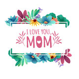 Banner design template I lome you, mom with floral decoration . Frame with the decor of flowers, leaves, twigs Royalty Free Stock Photos