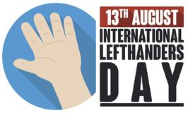 Hand in Flat Design to Celebrate International Left Handers Day, Vector Illustration. Banner in flat style and long shadow with left hand wide open over blue royalty free illustration