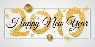 Banner for Happy New Year 2019. Numbers of golden glitters with black text in frame. Brush in grunge style. Christmas golden balls. Stars, confetti and vector illustration