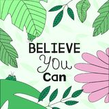 """Banner template with Inspirational phrase `Believe you can"""" and illustration of funny beetles in leaves. Inspirational quote, motivation. Typography for Stock Photos"""