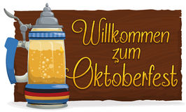 Banner with Traditional Stein with Welcome Message for Oktoberfest, Vector Illustration. Traditional beer stein in glass and wooden sign with a warm greeting to Stock Image