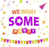 Banner we want some party Stock Image