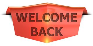 Banner welcome back. Welcome back 3D rendered red banner , isolated on white background Royalty Free Stock Images