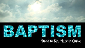 Baptism Dead To Sin Alive In Christ. Baptism word with light coming from heaven sky Stock Photo