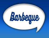 BARBEQUE text on dialogue balloon illustration. Blue background. BARBEQUE text on dialogue balloon illustration graphic. Blue background stock illustration