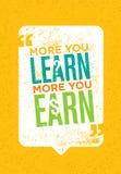 Bardziej Uczysz się Ty Więcej Zarabiasz Ty Inspirować Kreatywnie motywaci wycena Wektorowy typografia plakata pojęcie ilustracja wektor