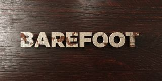 Barefoot - grungy wooden headline on Maple  - 3D rendered royalty free stock image Stock Images