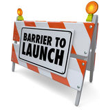 Barrier to Launch Warning Sign Road Construction Barricade. Barrier to Launch road construction warning sign closure or problem preventing you from succeeding in Stock Photo