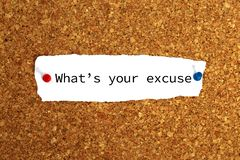 What's your excuse heading. What's your excuse typed message pinned to noticeboard royalty free stock image