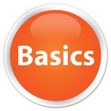 Basics premium orange round button. Basics isolated on premium orange round button abstract illustration Stock Images