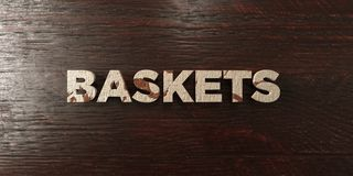 Baskets - grungy wooden headline on Maple  - 3D rendered royalty free stock image Royalty Free Stock Images