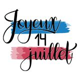 Bastille day hand drawn lettering. Happy 14th July on French. Joyeux 14 juillet. Vector elements for invitations, posters, greeting cards. T-shirt design Royalty Free Illustration