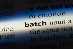Batch. Word in a dictionary.  concept royalty free stock photography