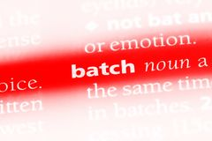 Batch. Word in a dictionary.  concept royalty free stock image