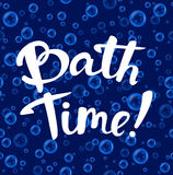 Bath time lettering on a seamless pattern texture with water bubbles Stock Image
