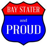 Bay Stater And Proud. Route style traffic sign with the legend Bay Stater And Proud Stock Image