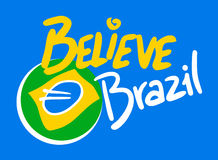 Bazil believe. Creative design of brazil believe message Royalty Free Stock Photography