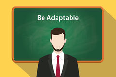 Be adaptable white text on green chalkboard illustration with a bearded man wearing black suit standing in front of the Royalty Free Stock Image