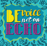 Be avoice, not an echo. Social vector poster concept Stock Image