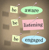 Be Aware Listening Engaged Responsible Management Message Board. Be Aware, Listening and Engaged words on papers pinned to a bulletin or message board to royalty free illustration