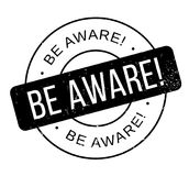Be Aware rubber stamp. Grunge design with dust scratches. Effects can be easily removed for a clean, crisp look. Color is easily changed Royalty Free Stock Photos