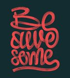Be awesome hand drawing lettering, grunge t-shirt design.  Stock Photography