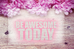 Be awesome today Royalty Free Stock Photography
