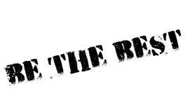 Be The Best rubber stamp Stock Images