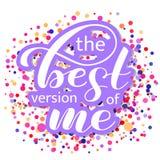 Be the Best version of me brush lettering. Vector illustration for banner stock illustration