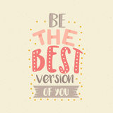 Be the best version of you fun color quotes motivation poster. Vector Stock Image