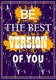 Be the best version of you Inspiring quote Vector illustration. For design vector illustration