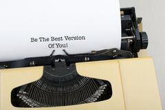 Be The Best Version Of You / Motivational Phrase Royalty Free Stock Photo