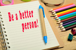 Be a better person Royalty Free Stock Image