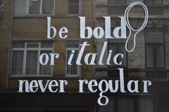 Be bold, never regular Royalty Free Stock Photo