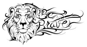 Be brave lettering Lion tattoo. Creative Lion head tattoo with slogan Be Brave inside the mane stock illustration