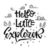 Be brave little Explorer quote. Simple baby shower hand drawn lettering vector logo phrase royalty free illustration