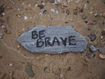 Be Brave Message Royalty Free Stock Photo