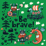 Be brave motivation card. Cute cartoon characters of vikings, dragon Royalty Free Stock Image