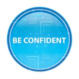 Be Confident floral blue round button. Be Confident Isolated on floral blue round button stock illustration