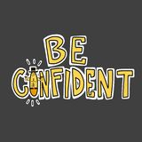 Be confident word cartoon illustration. Be confident word vector cartoon illustration royalty free illustration