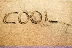 Be Cool. Sand writings for message Royalty Free Stock Photo