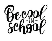 `Be cool in school` lettering for banner design. Holiday greeting for social media post, posters, cards stock illustration