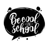 `Be cool in school` lettering for banner design. Holiday greeting for social media post, posters, cards vector illustration