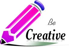 Be creative. Illustration with  pink pencil and text saying : Be Stock Photo