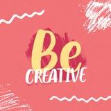 Be Creative inspirational slogan. Poster design Royalty Free Stock Image