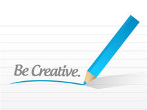 Be creative message illustration design Royalty Free Stock Photography