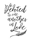 Be devoted to one another in love. Biblical Typographic Art brush script scripture verse vector art with leaf accent Stock Images